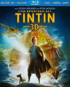 The adventures of Tintin [3D Blu-ray + Blu-ray + DVD combo] cover image