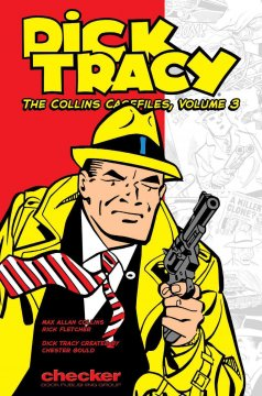 Dick Tracy. The Collins casefiles. Volume 3 cover image