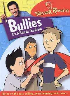 Bullies are a pain in the brain cover image