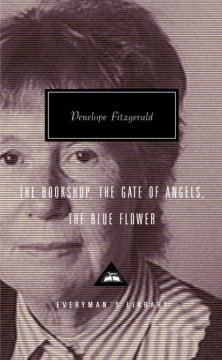 The bookshop ; The gate of angels ; The blue flower cover image