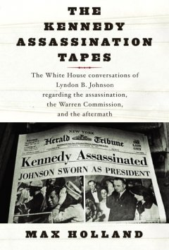 The Kennedy assassination tapes cover image