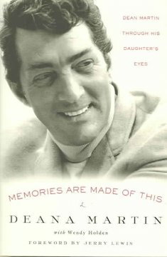 Memories are made of this : Dean Martin through his daughter's eyes cover image