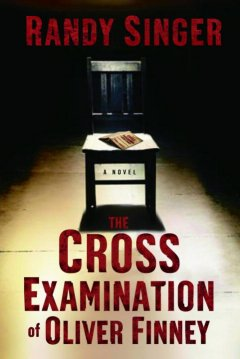 The cross examination of Oliver Finney cover image