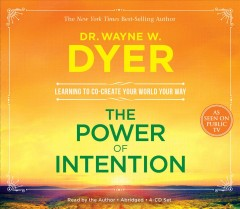 The power of intention [learning to co-create your world your way] cover image