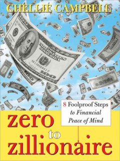 Zero to zillionaire : 8 foolproof steps to financial peace of mind cover image