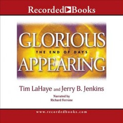 Glorious appearing  the end of days cover image