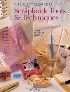 The encyclopedia of scrapbooking tools & techniques cover image