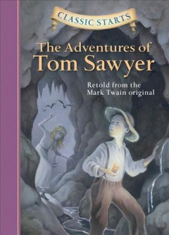 The adventures of Tom Sawyer : retold from the Mark Twain original cover image