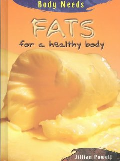 Fats for a healthy body cover image