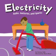 Electricity : bulbs, batteries, and sparks cover image