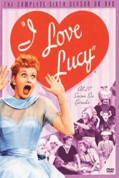 I love Lucy. Season 6, the final season cover image