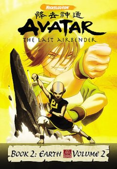 Avatar, the last airbender. Book 2, Volume 2 Earth cover image
