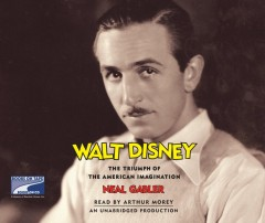 Walt Disney the triumph of the American imagination cover image