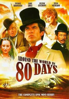 Around the world in 80 days the complete epic mini-series cover image