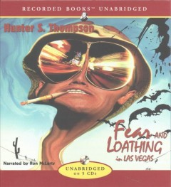 Fear and loathing in Las Vegas a savage journey to the heart of the American dream cover image