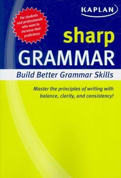 Sharp grammar : building better grammar skills cover image