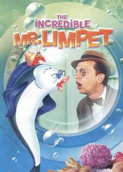 The incredible Mr. Limpet cover image