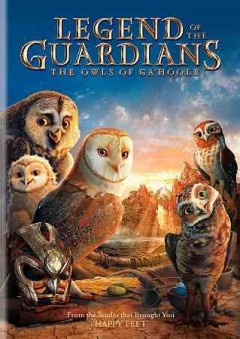 Legend of the guardians the owls of Ga'Hoole cover image