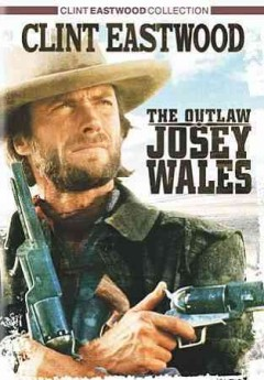 The outlaw Josey Wales cover image