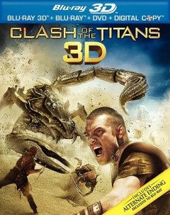Clash of the titans [3D Blu-ray + Blu-ray combo] cover image