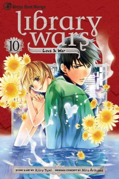 Library wars : love & war. 10 cover image