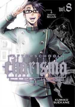Afterschool charisma. 8, Ikkyu Sojun cover image