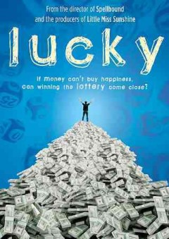 Lucky if money can't buy happiness, can winning the lottery come close? cover image