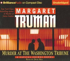 Murder at the Washington Tribune :  a capital crimes novel cover image