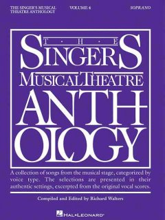 The singer's musical theatre anthology. Soprano. Volume 4 cover image