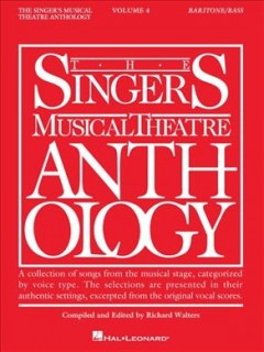 The singer's musical theatre anthology. Baritone/Bass. Volume 4 cover image