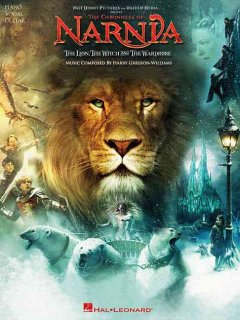 The chronicles of Narnia the lion, the witch and the wardrobe : music cover image