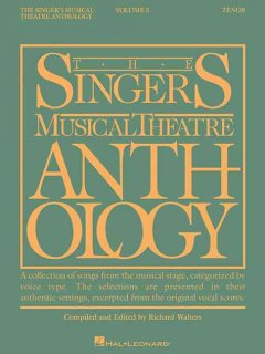 The singer's musical theatre anthology. Tenor. Volume 5 cover image