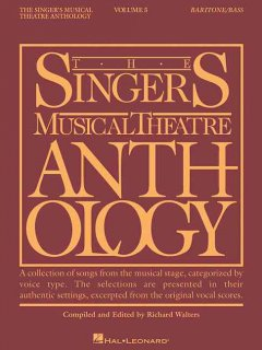 The singer's musical theatre anthology. Baritone/bass. Volume 5 cover image