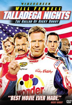 Talladega nights. The ballad of Ricky Bobby cover image
