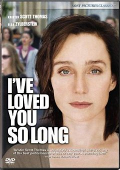Il y a longtemps que je t'aime I've loved you so long cover image