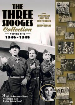 The Three Stooges collection. Volume five 1946-1948 cover image