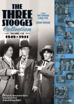 The Three Stooges collection. Volume six, 1949-1951 cover image