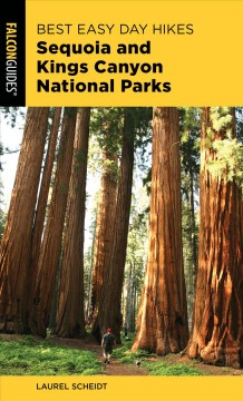 Falcon guide. Best easy day hikes  Sequoia and Kings Canyon National Parks cover image