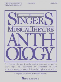 The singer's musical theatre anthology. Soprano. Volume 6 cover image