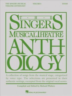 The singer's musical theatre anthology. Tenor. Volume 6 cover image