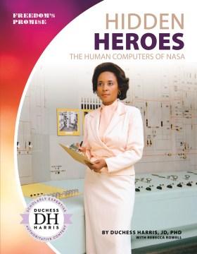 Hidden heroes : the human computers of NASA cover image