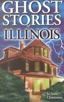Ghost stories of Illinois cover image