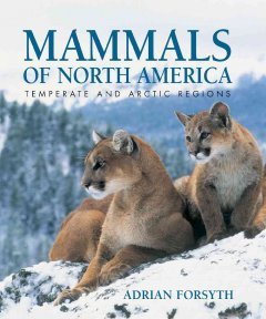 Mammals of North America : temperate and arctic regions cover image
