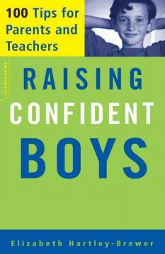 Raising confident boys : 100 tips for parents and teachers cover image