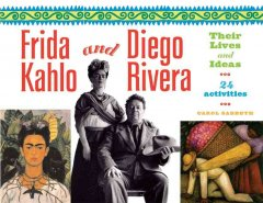 Frida Kahlo and Diego Rivera--their lives and ideas : 24 activities cover image