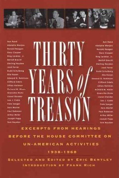 Thirty years of treason; excerpts from hearings before the House Committee on Un-American Activities, 1938-1968. cover image