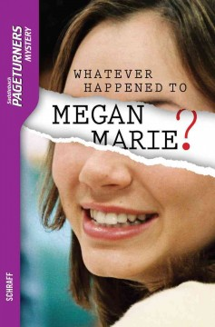Whatever happened to Megan Marie? cover image