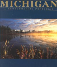 Michigan : a photographic portfolio featuring the photography of David Muench ... [and others] cover image