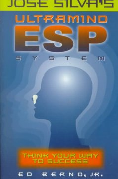José Silva's ultramind ESP system : think your way to success cover image