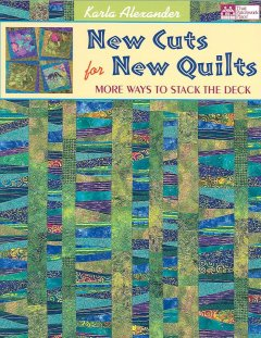 New cuts for new quilts : more ways to stack the deck cover image